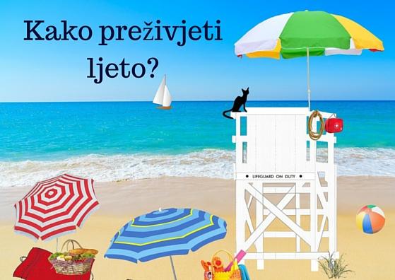 Kako preživjeti ljeto-