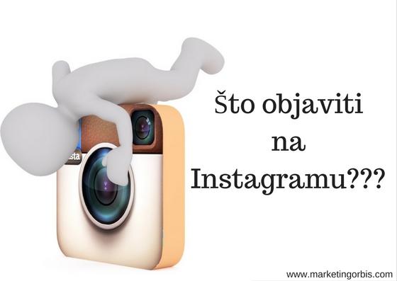 sto-objaviti-na-instagramu