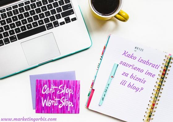 Kako izabrati savršeno ime za biznis ili blog