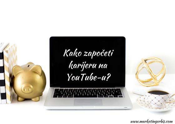 Kako započeti karijeru na YouTube-u?